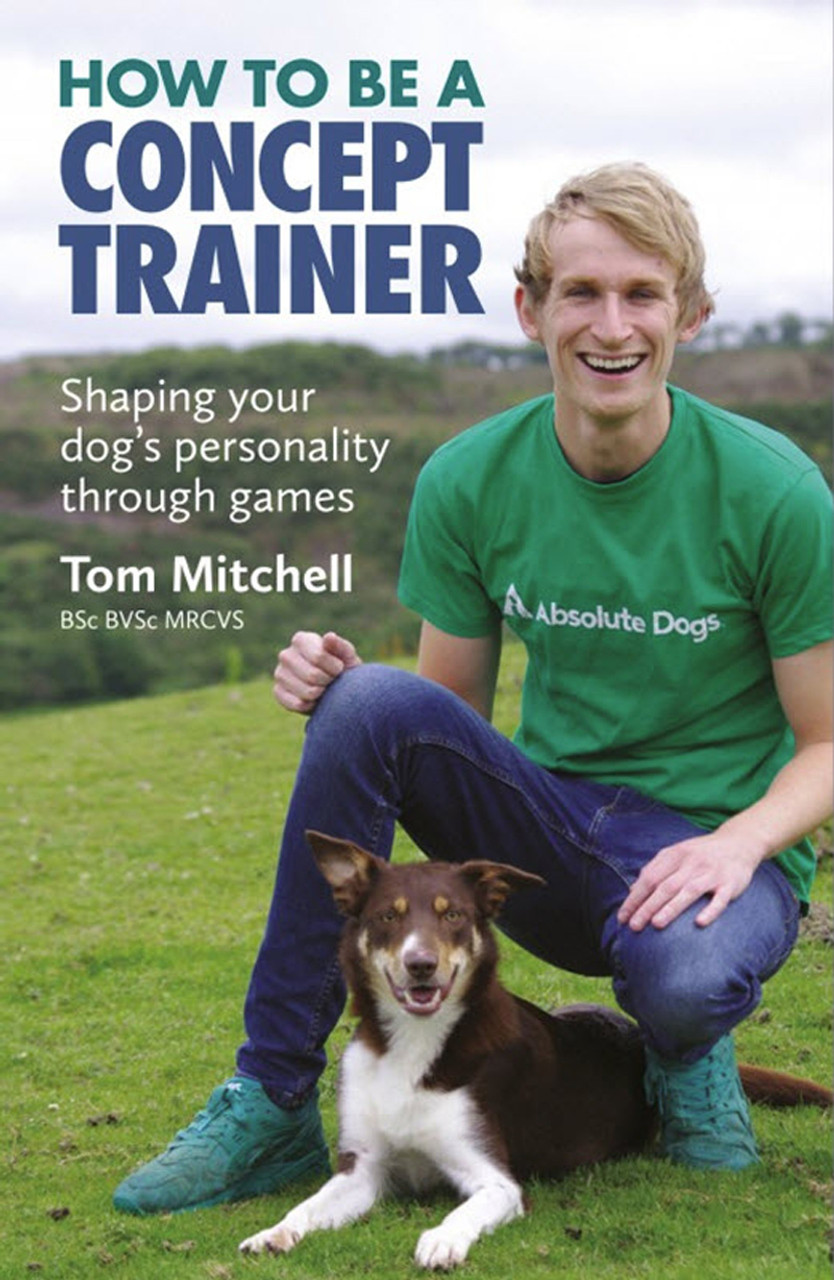 How To Be A Concept Trainer: Shaping your dog's personality through games  -MP3 Audiobook