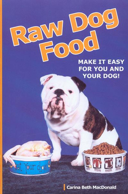 Ebook Raw Dog Food Make It Easy For You And Your Dog