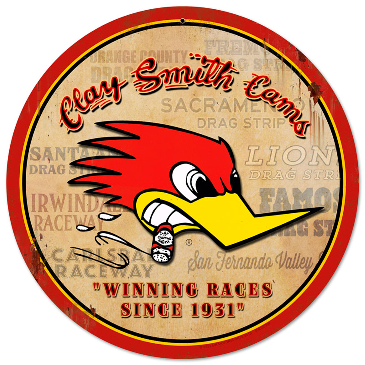Clay Smith Cams - Winning Races Round Sign