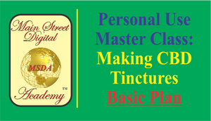 MASTER CLASS - BASIC LEVEL - Making Your Own CBD Tinctures
