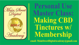 MASTER CLASS - Making Your Own CBD Tinctures w/ Membership