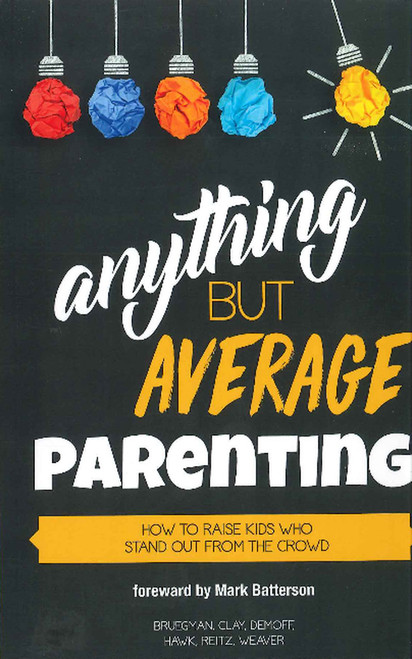 Anything But Average Parenting
