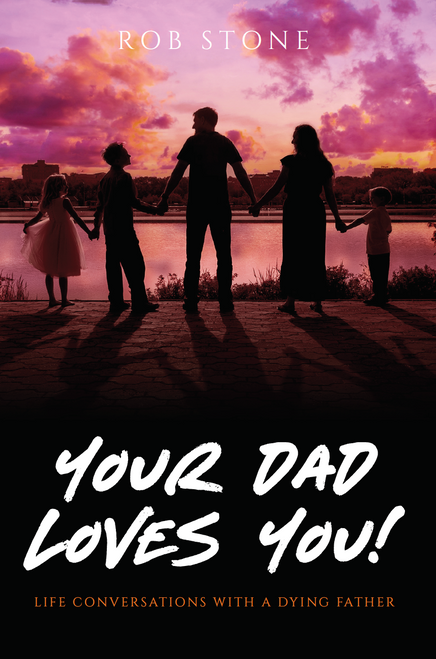 Your Dad Loves You