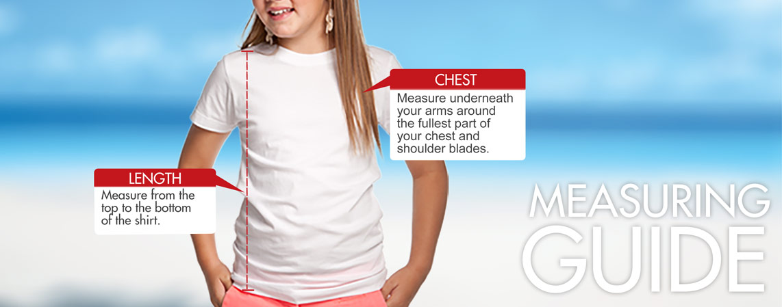 For length, measure from the top to the bottom of shirt. For chest, measure underneath your aroms around the fullest part of your chest and shoulder blades.