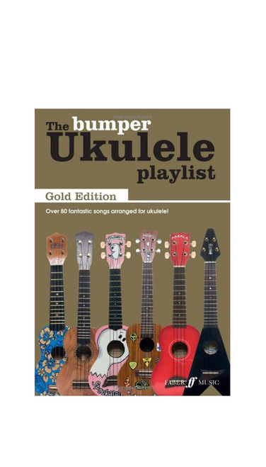 The Bumper Ukulele Playlist Gold Edition