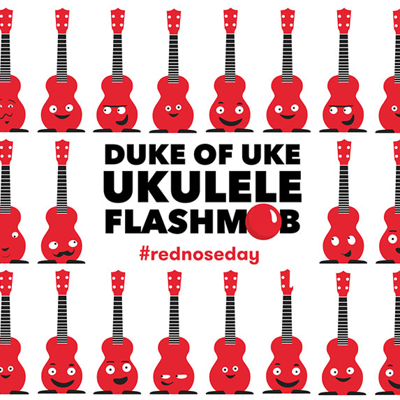 Duke of Uke #RedNoseDay Ukulele Flashmob