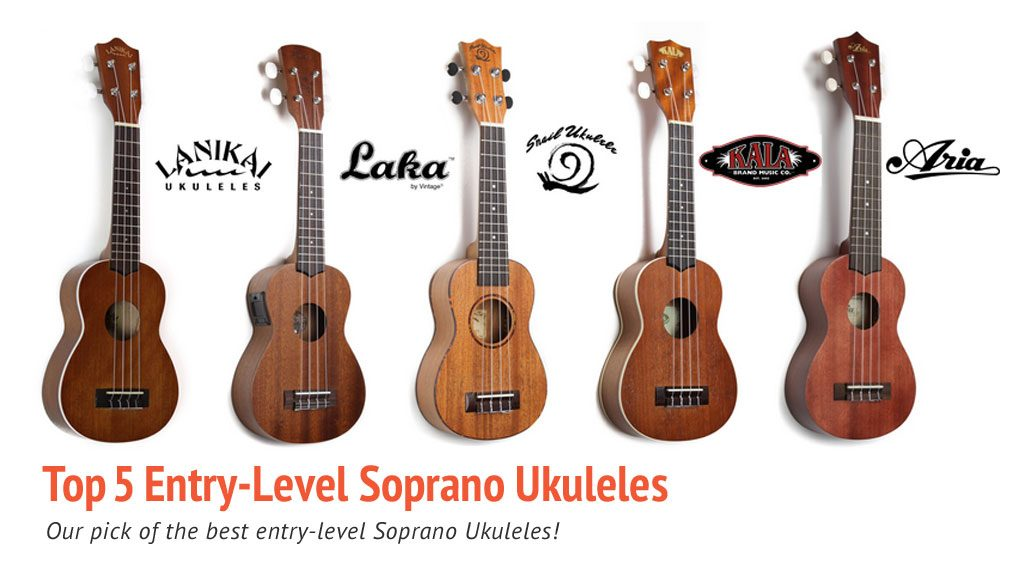 Duke of Uke Top 5 Entry Level Soprano Ukuleles