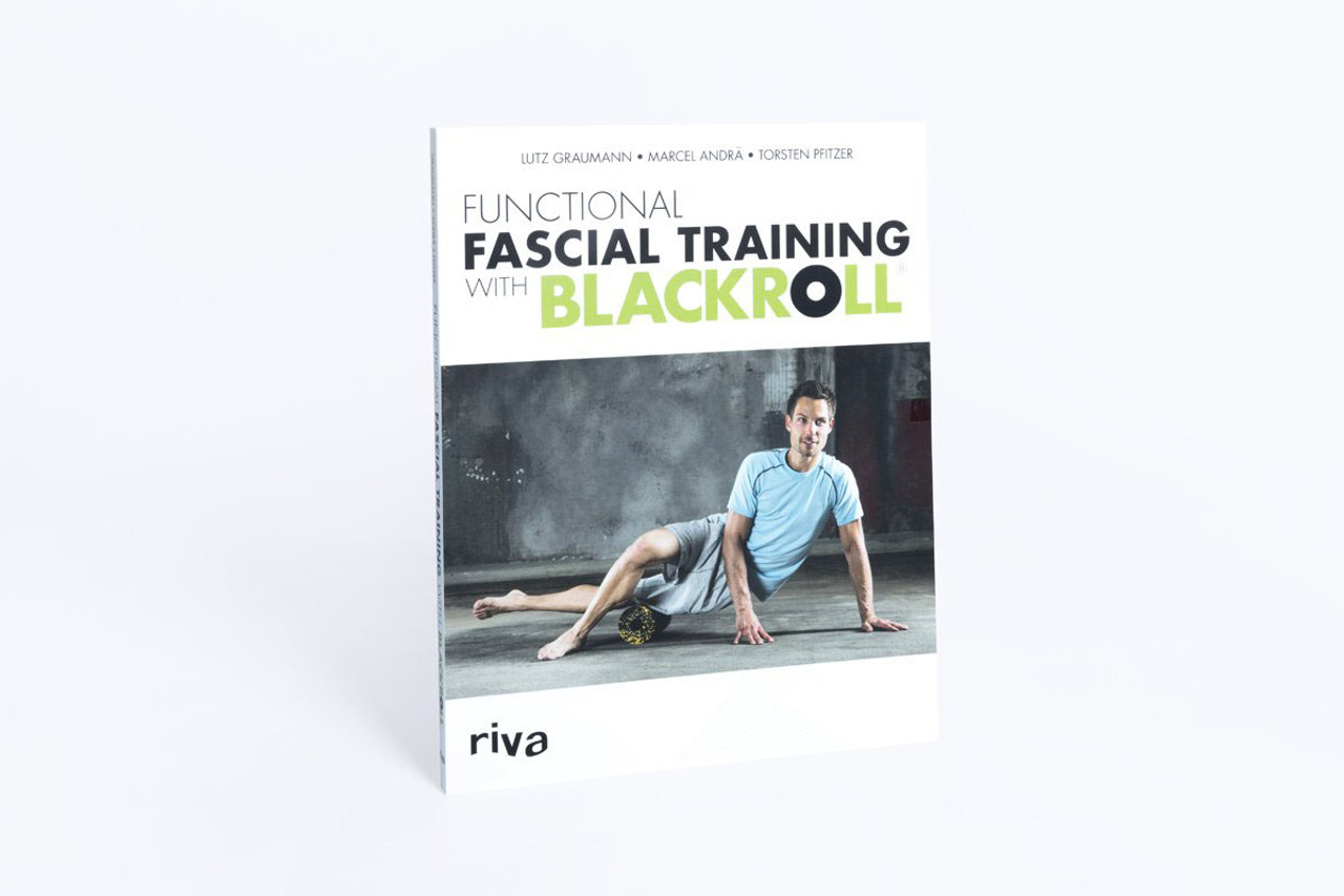 BLACKROLL¨ book: Functional fascial training with Blackroll