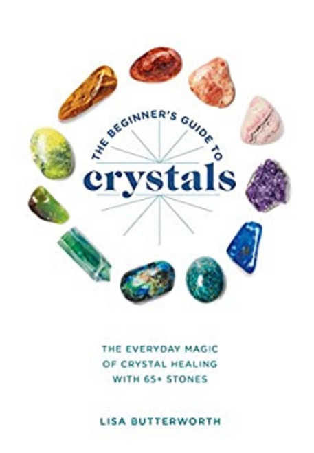 Everyday magic of crystal healing with 65+ stones. 160-pages. Soft-cover.