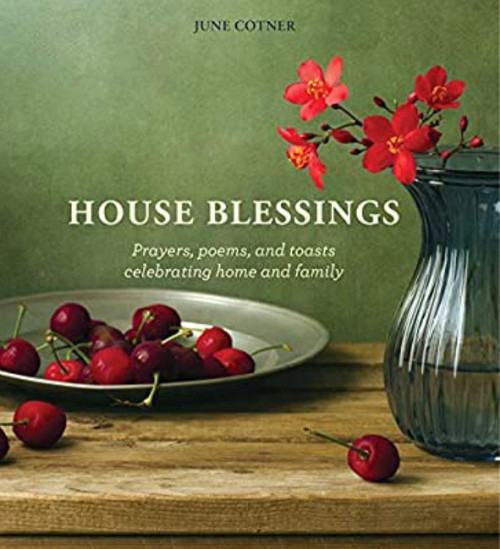 Amazing book to accompany sage, as a gift! Prayers, poems and toasts celebrating home and family. June Cotner. 148-pages. Hardcover.