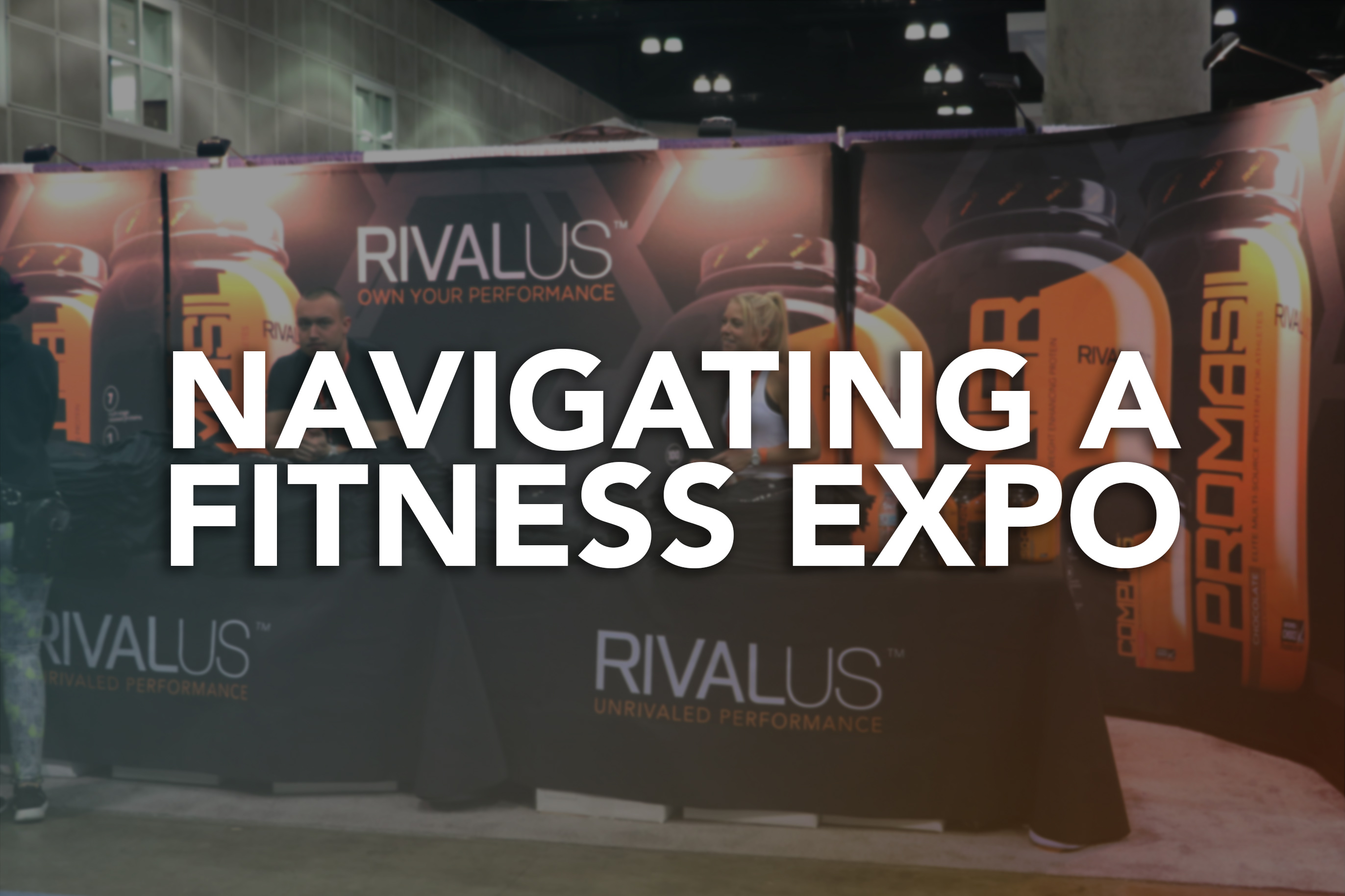 Navigating a Fitness Expo