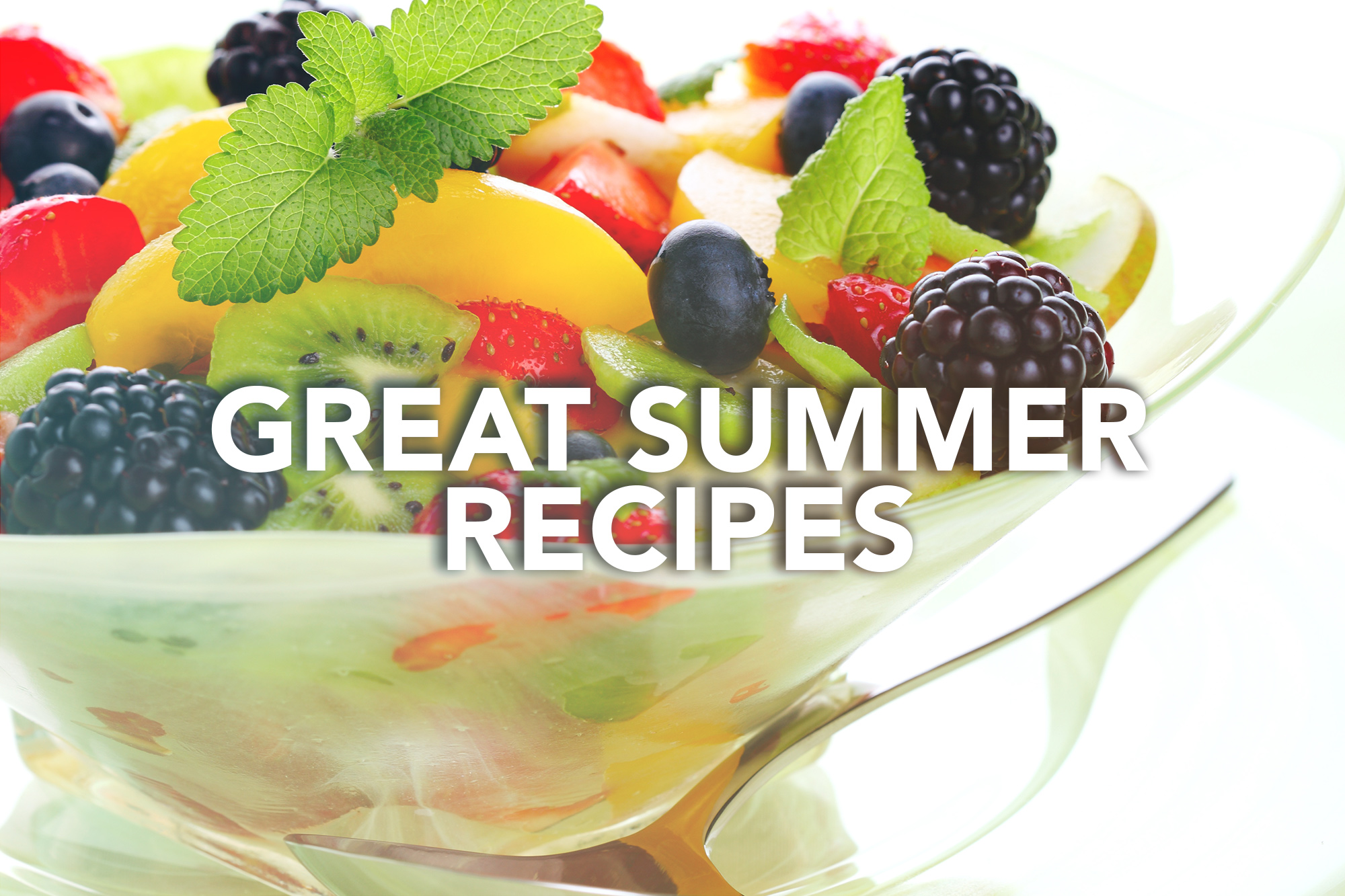 Great Summer Recipes