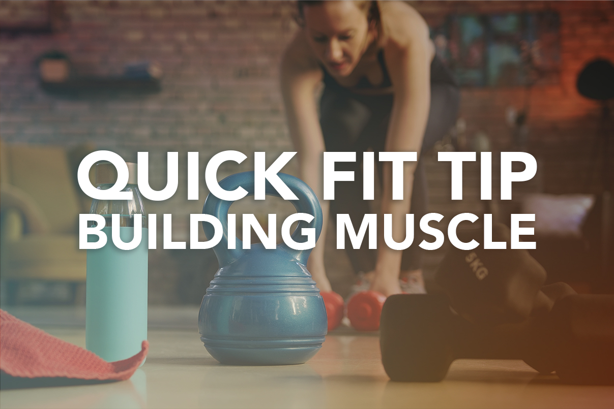 Quick Fit Tip from Rivalus: Building Muscle