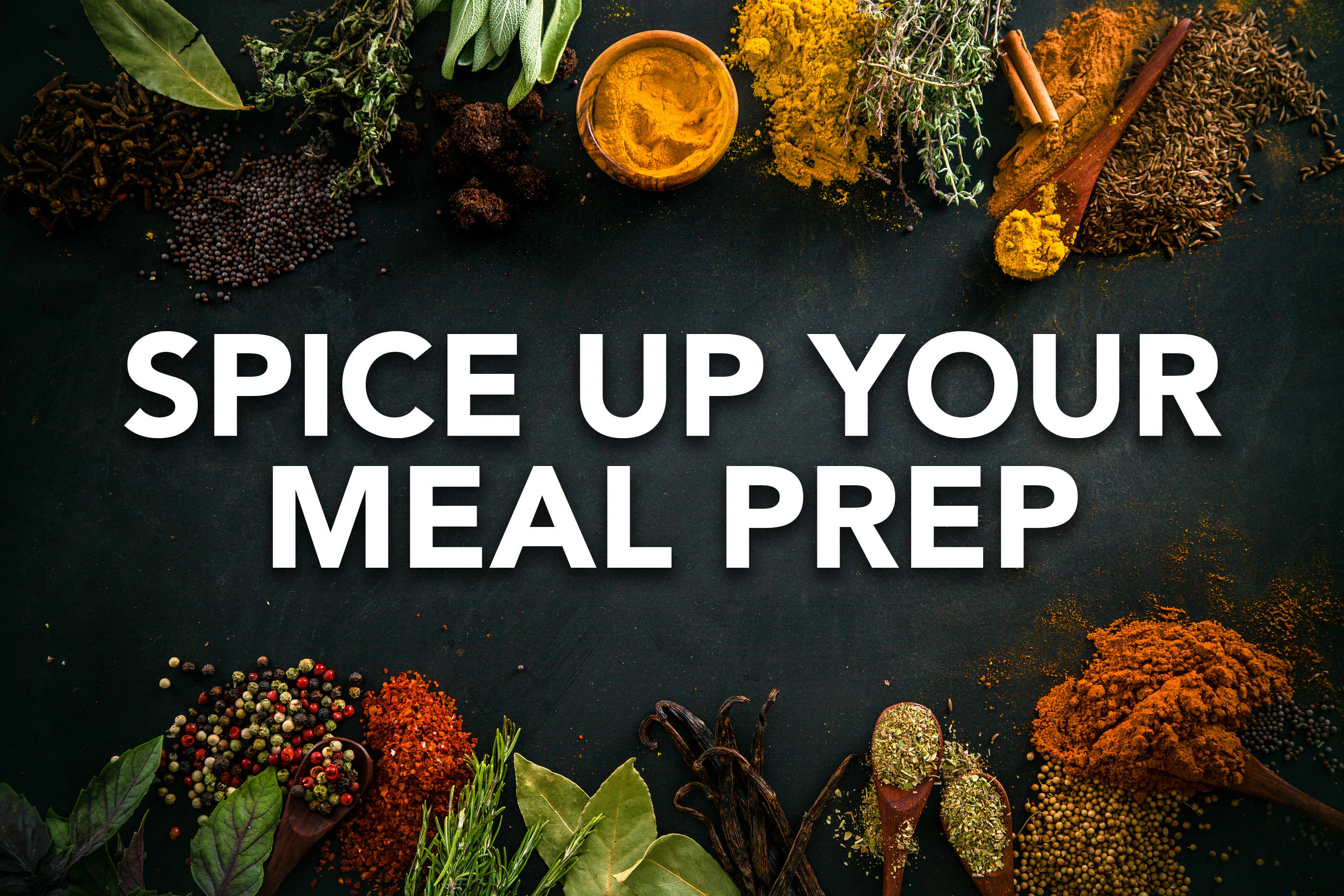 Spice Up Your Meal Prep