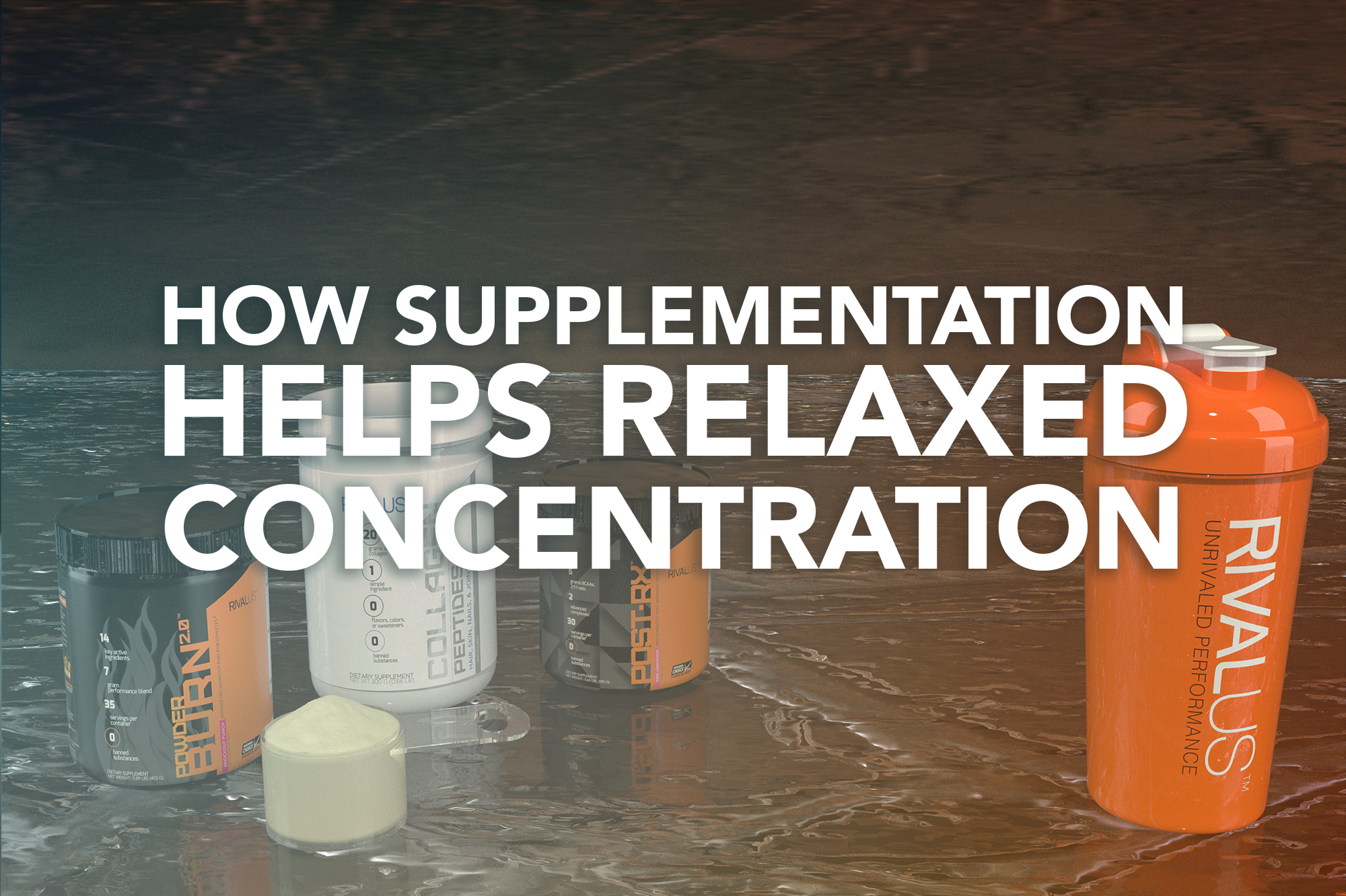 How Supplementation Helps Relaxed Concentration