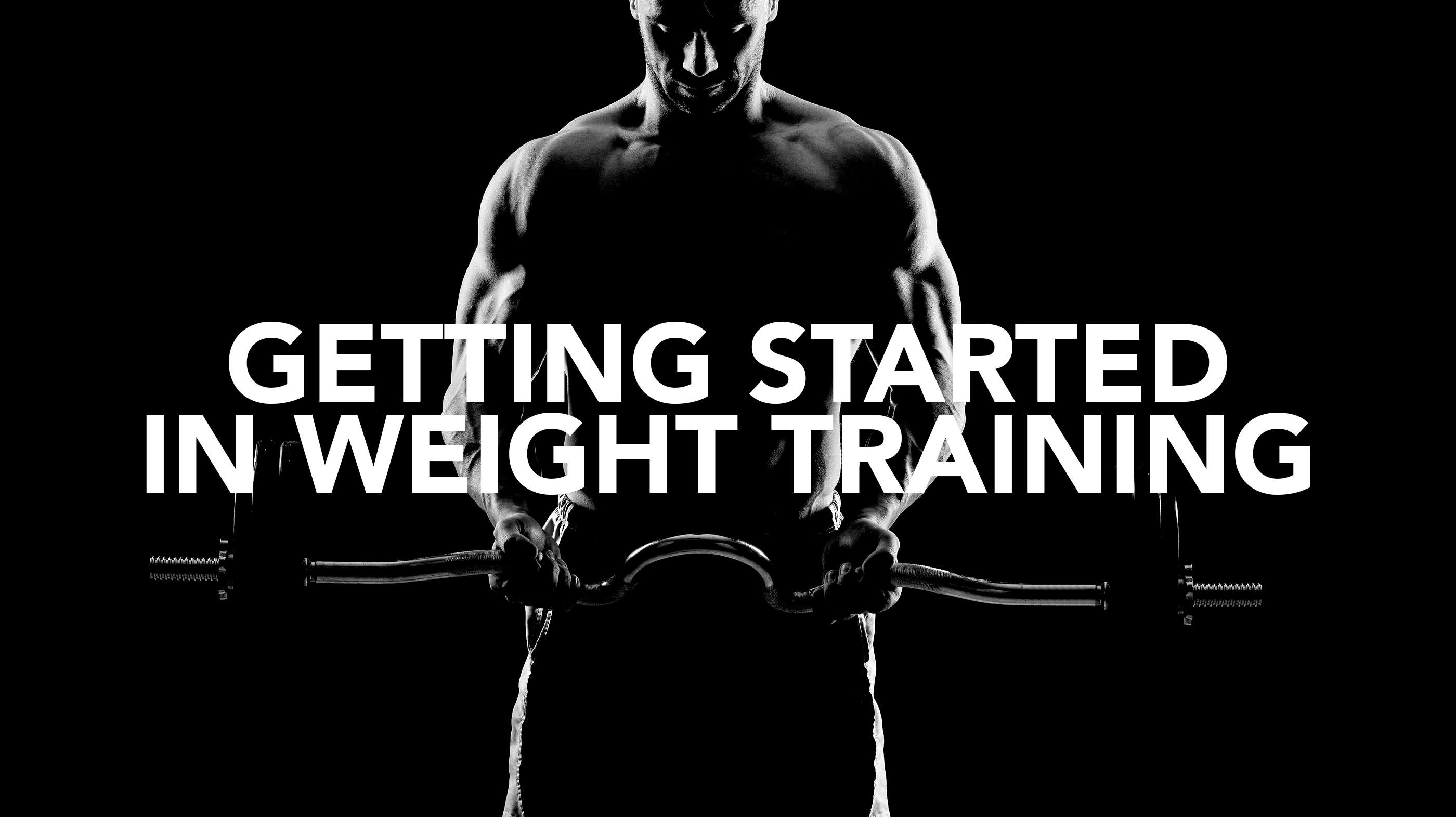 Getting Started in Weight Training