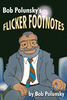Bob Polunsky's Flicker Footnotes