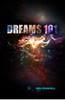 Dreams 101