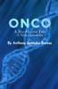 Onco: A Bio-Horror Tale / A New Dimension
