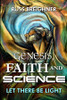Genesis, Faith and Science: Let There Be Light