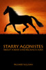 STARRY AGONISTES: ABOUT A BEAR WHO BECAME A MAN
