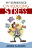 My Experience on Reducing Stress