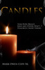 CANDLES: Some Burn Bright… Mine and Others Don't…? Humorous Short Stories