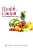 Health Control the Common Sense Way