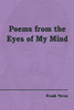 Poems from the Eyes of My Mind