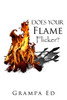 Does Your Flame Flicker?