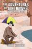 The Adventures of Jake Hawks