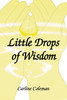 Little Drops of Wisdom