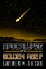Apocalypse or a Golden Age?