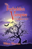 The Forbidden Vampire: The Inception, Book I