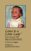 Lines to a Little Lady: From Someone Who Begs to be Remembered