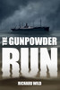 The Gunpowder Run