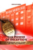 The Power of Deception: A suspense novel based on true occurrences
