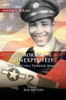 Memories of the Unexpected: The Story of a Tuskegee Airman (2nd Edition)