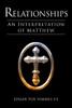 Relationships: An Interpretation of Matthew