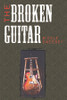 The Broken Guitar