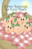A New Beginning for Fuzzy Peach