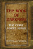 The Book of Darkness: The Cora Myers Series