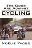 The Odds Are Against Cycling