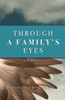 Through a Family's Eyes