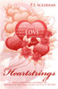 Heartstrings: Short Stories, Poems, and Words for Thought that Will Warm the Soul and Tug at the Heart