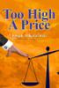Too High a Price