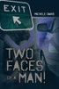 Two Faces of a Man! - eBook