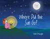 Where Did the Sun Go? - eBook