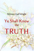 Ye Shall Know the Truth - eBook