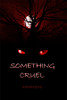 Something Cruel - eBook